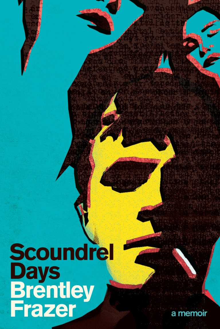 Scoundrel Days by Brentley Frazer (UQP, 2017)
